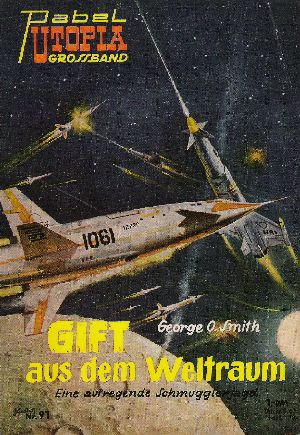 George O. Smith - Gift aus dem Weltraum